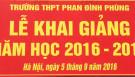 LỄ KHAI GIẢNG NĂM HỌC 2016 -2017 TRƯỜNG THPT PHAN ĐÌNH PHÙNG - HÀ NỘI